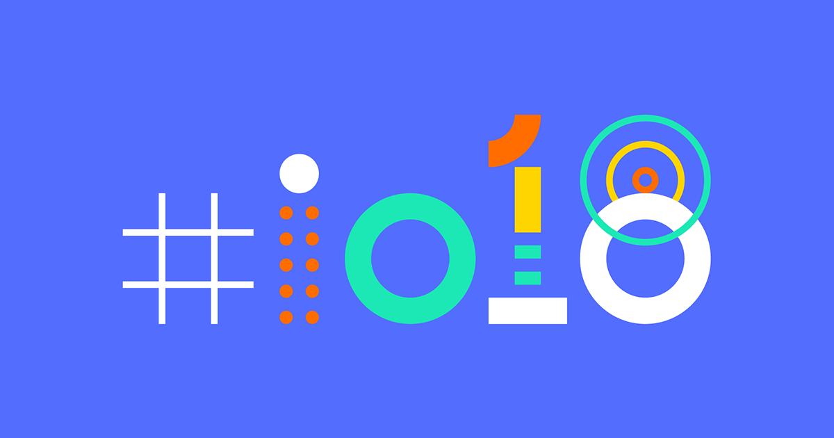 Google I/O 2018: découvrez toutes les nouveautés de Google